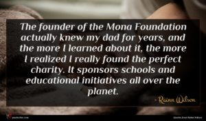 Rainn Wilson quote : The founder of the ...