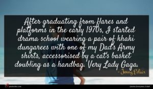 Jenny Eclair quote : After graduating from flares ...