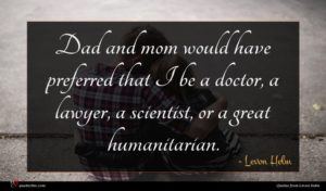 Levon Helm quote : Dad and mom would ...