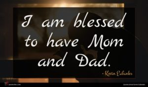 Kevin Eubanks quote : I am blessed to ...