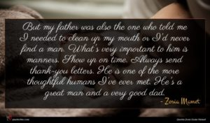 Zosia Mamet quote : But my father was ...