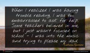 Fantasia Barrino quote : When I realized I ...