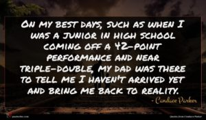Candace Parker quote : On my best days ...