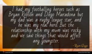 Ryan Giggs quote : I had my footballing ...