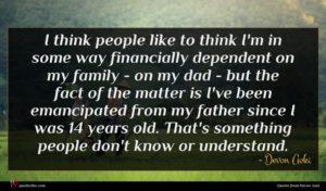 Devon Aoki quote : I think people like ...
