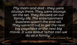 Candace Cameron Bure quote : My mom and dad ...