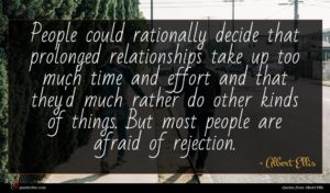 Albert Ellis quote : People could rationally decide ...