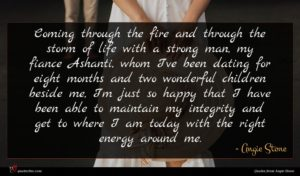 Angie Stone quote : Coming through the fire ...