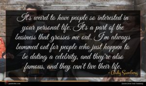 Andy Samberg quote : It's weird to have ...