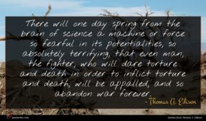 Thomas A. Edison quote : There will one day ...