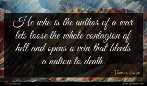 Thomas Paine quote : He who is the ...