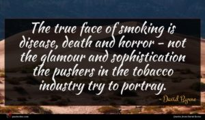 David Byrne quote : The true face of ...