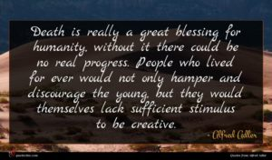 Alfred Adler quote : Death is really a ...