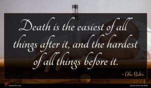 Abu Bakr quote : Death is the easiest ...