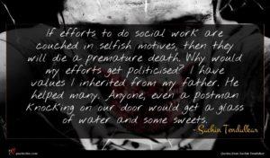 Sachin Tendulkar quote : If efforts to do ...