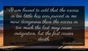Giacomo Casanova quote : I am bound to ...