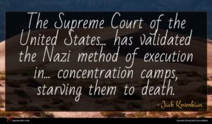 Jack Kevorkian quote : The Supreme Court of ...