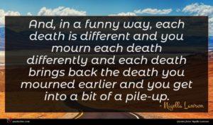 Nigella Lawson quote : And in a funny ...