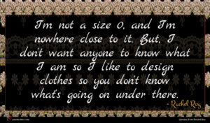 Rachel Roy quote : I'm not a size ...
