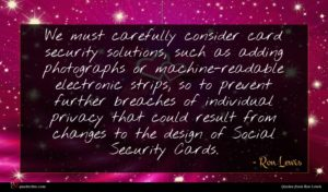 Ron Lewis quote : We must carefully consider ...