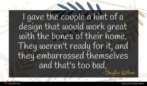 Douglas Wilson quote : I gave the couple ...