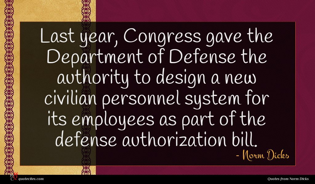 Last year, Congress gave the Department of Defense the authority to design a new civilian personnel system for its employees as part of the defense authorization bill.