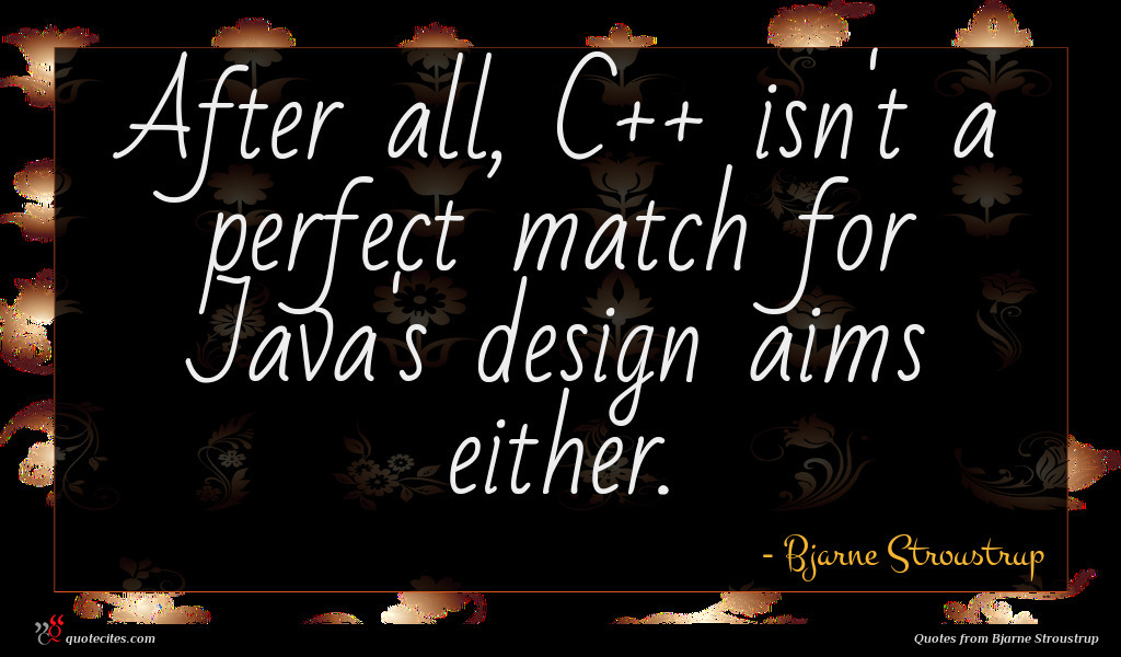 After all, C++ isn't a perfect match for Java's design aims either.