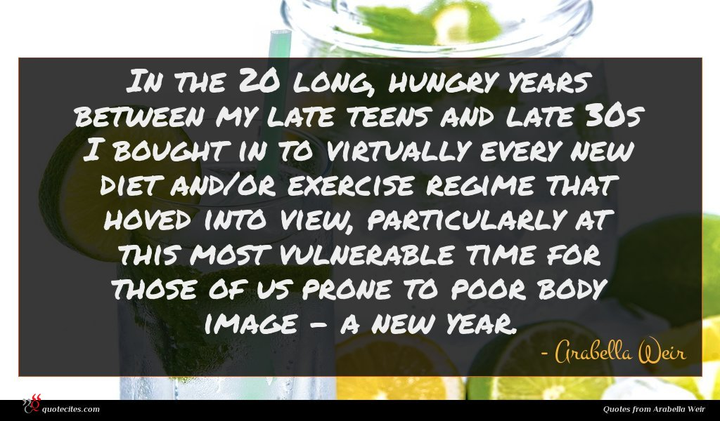 In the 20 long, hungry years between my late teens and late 30s I bought in to virtually every new diet and/or exercise regime that hoved into view, particularly at this most vulnerable time for those of us prone to poor body image - a new year.