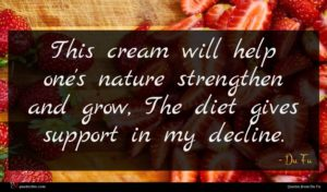Du Fu quote : This cream will help ...