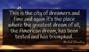 Michael Bloomberg quote : This is the city ...