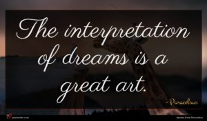 Paracelsus quote : The interpretation of dreams ...
