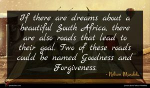 Nelson Mandela quote : If there are dreams ...