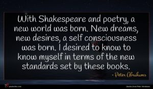 Peter Abrahams quote : With Shakespeare and poetry ...