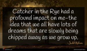 Judd Nelson quote : Catcher in the Rye ...