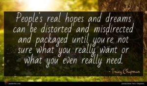 Tracy Chapman quote : People's real hopes and ...
