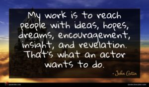 John Astin quote : My work is to ...