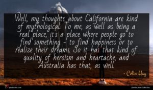 Colin Hay quote : Well my thoughts about ...