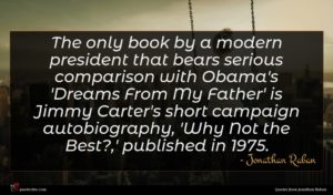 Jonathan Raban quote : The only book by ...