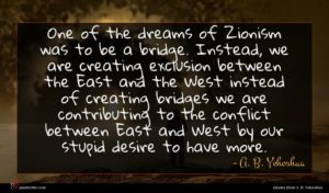 A. B. Yehoshua quote : One of the dreams ...