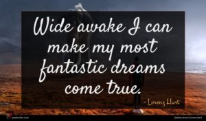Lorenz Hart quote : Wide awake I can ...