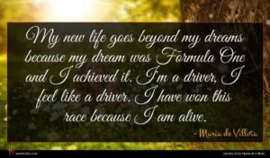 Maria de Villota quote : My new life goes ...