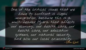 Allen West quote : One of the critical ...