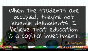 Arlen Specter quote : When the students are ...