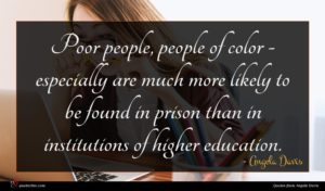 Angela Davis quote : Poor people people of ...