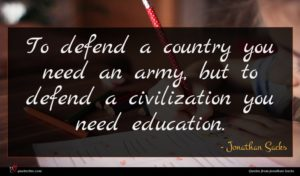 Jonathan Sacks quote : To defend a country ...