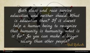 Beah Richards quote : Both class and race ...