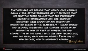 Nancy Pelosi quote : Furthermore we believe that ...