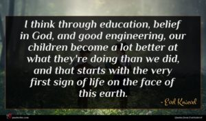 Evel Knievel quote : I think through education ...