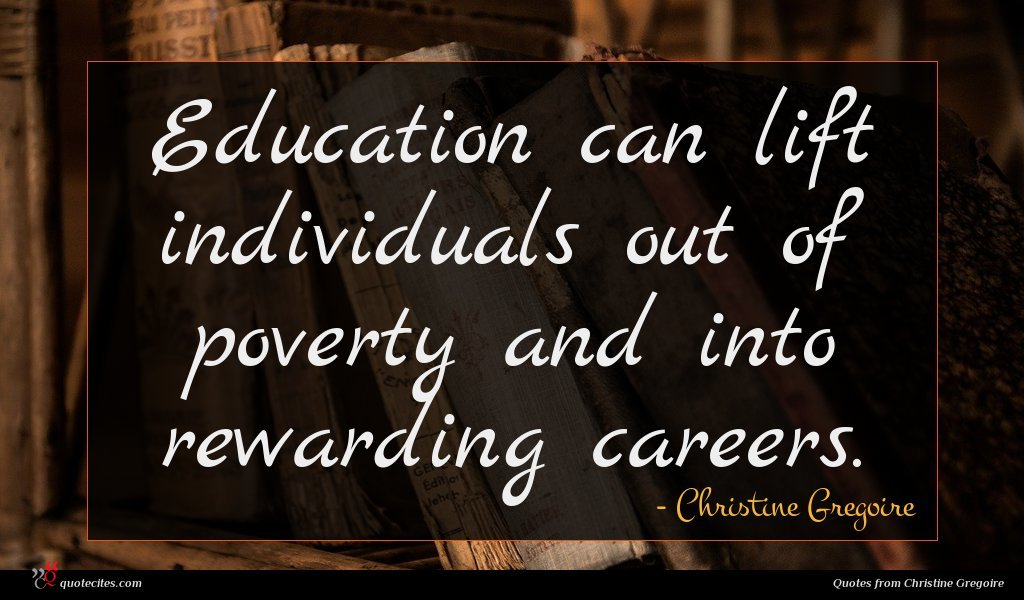 Education can lift individuals out of poverty and into rewarding careers.