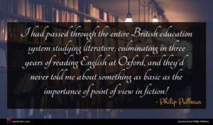 Philip Pullman quote : I had passed through ...